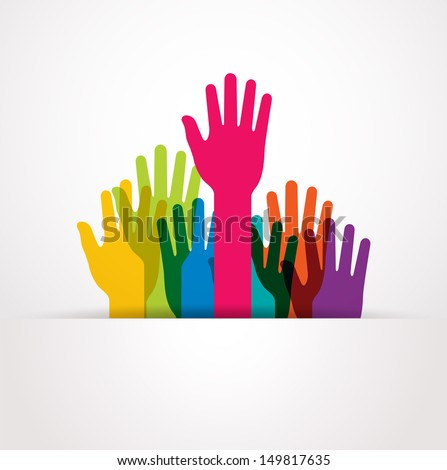 vector colored raised hands presentation - stock vector