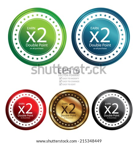 Vector : Colorful Circle Metallic Style Earn x2 Double Point on All Purchases Icon, Label or Sticker Isolated on White Background  - stock vector