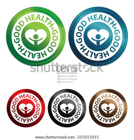 Vector : Colorful Circle Metallic Style Good Health Icon, Sticker or Label Isolated on White Background  - stock vector