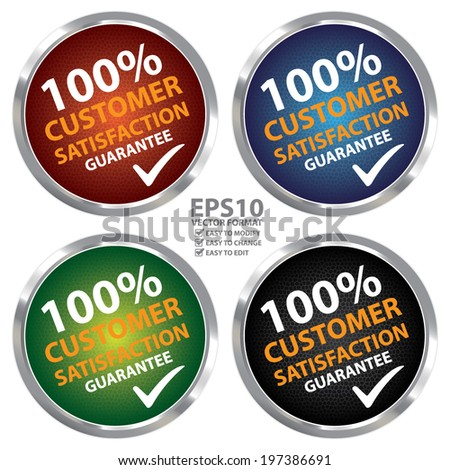 Vector : Colorful Circle Metallic Style 100 Percent Customer Satisfaction Guarantee Sticker, Label or Icon Isolated on White Background  - stock vector