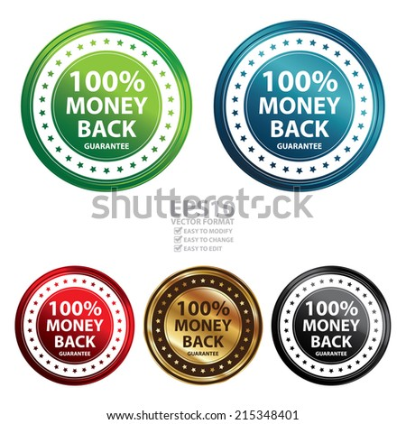 Vector : Colorful Circle Metallic Style 100 Percent Money Back Guarantee Icon, Sticker or Label Isolated on White Background  - stock vector