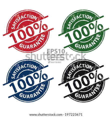 Vector : Colorful Grunge Style 100 Percent Satisfaction Guarantee Icon, Label or Sticker Isolated on White Background  - stock vector