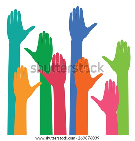 Vector colorful hands up. - stock vector