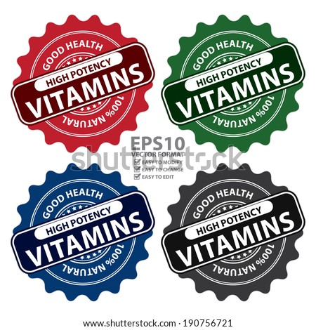 Vector : Colorful High Potency Vitamins, Good Health, 100 Percent Natural Icon, Label, Sticker, Stamp or Badge Isolated on White Background - stock vector