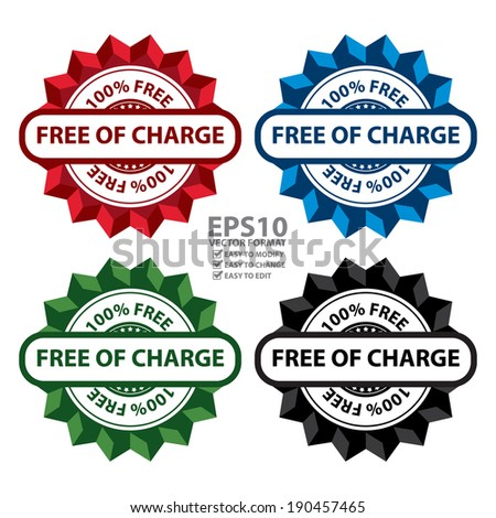Vector : Colorful 100 Percent Free of Charge Icon, Sticker, Label or Badge Isolated on White Background - stock vector