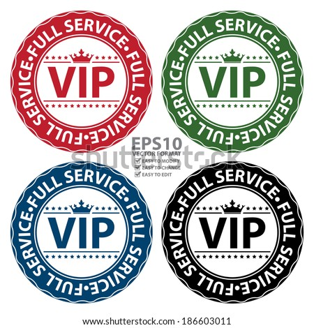 Vector : Colorful VIP Full Service Icon, Label, Button, Badge or Sticker Isolated on White Background - stock vector