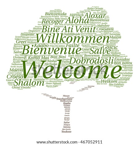 Vector concept abstract tree  welcome or greeting international word cloud in different languages or multilingual isolated metaphor to world, foreign, worldwide, travel, translate, vacation or tourism