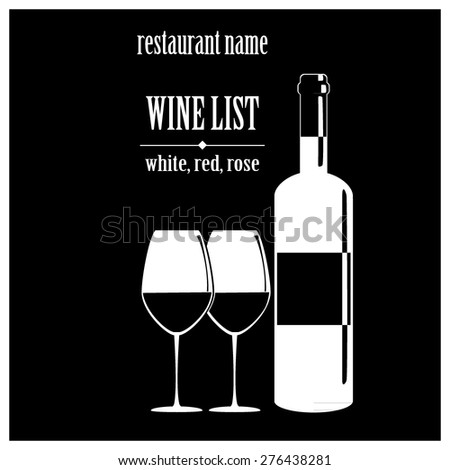 vector concept design wine list with text, glasses and bottle on black background - stock vector