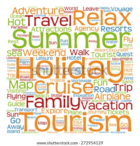 Vector concept or conceptual colorful travel or tourism text word cloud tagcloud isolated on white background, metaphor to vacation, family, summer, voyage, transport, fun, leisure, worldwide cruise