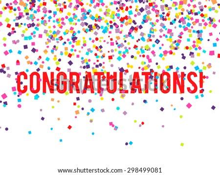 Vector congratulations background with falling confetti - stock vector