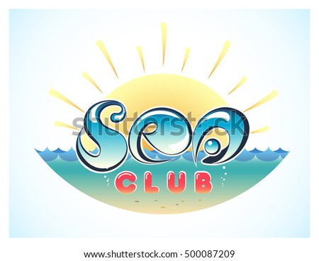 Vector creative illustration logo marine theme. The letters in the form of drops on a background marine waves and sky with the sun. Red inscription club.