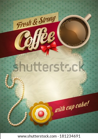 Vector cup of coffee and cakes on lace paper background with copy space for your text. View from above. - stock vector