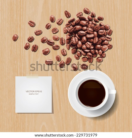 Vector cup of coffee and coffee beans with paper stick on wooden texture background. - stock vector