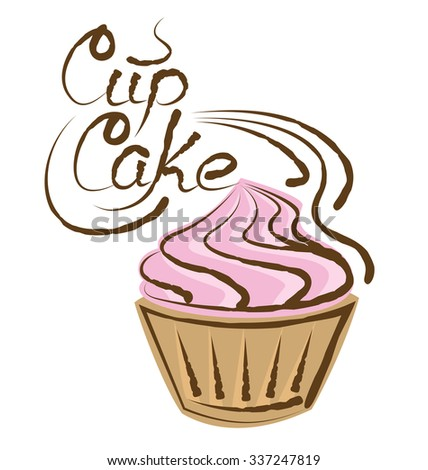 vector cupcake with calligraphic inscription - stock vector