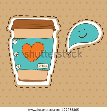 Vector cute coffee cup with heart and speech bubble on the polka dot background. - stock vector
