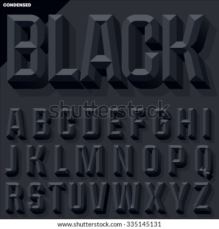 Vector 3D black condense beveled alphabet with shadow. Simple colored version. - stock vector
