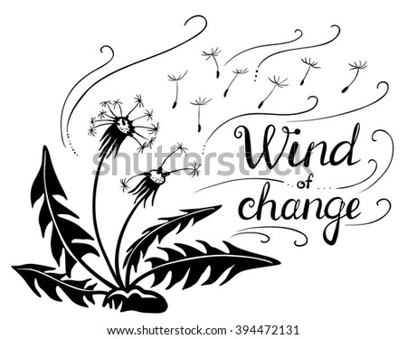 Vector dandelions silhouette with flying seeds. Wind of change lettering - stock vector