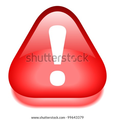 Vector danger red glossy icon - stock vector