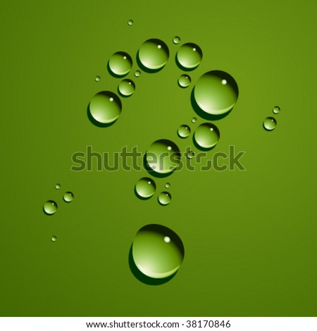 Vector dew drops question mark - stock vector