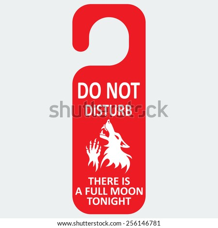 Vector do not disturb.  Werewolf full moon. Fantesy graphic eps 10. - stock vector