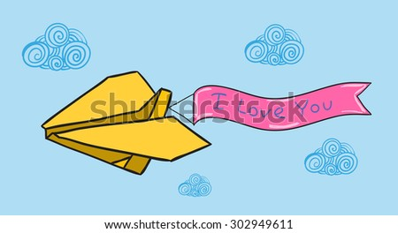 Vector doodle paper plane with banner. I love you tag - stock vector