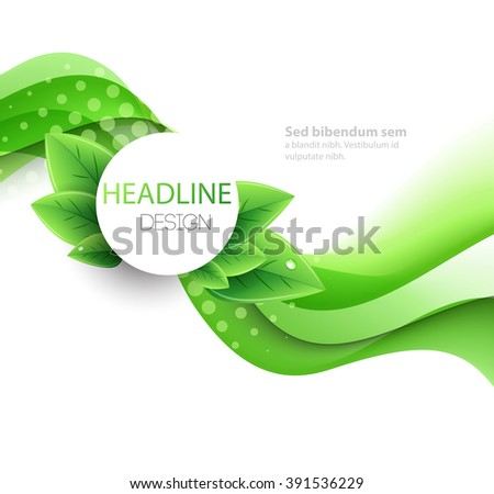 Vector eco leaves and green wave. Abstract ecology background. - stock vector