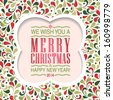 Vector elegant Merry Christmas and Happy New Year invitation card with floral ornament background. Perfect as invitation or announcement. - stock vector