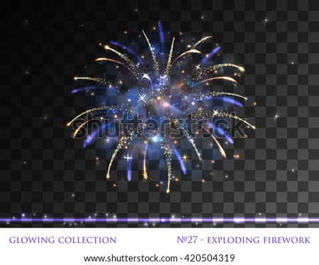 VECTOR eps 10. Glowing collection. Firework, light effects isolated and grouped. Transparent sunlight lens flare, stars. Shining elements and stars. Holiday fireworks. Blue golden Firework    - stock vector