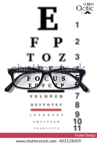 Vector Eyesight test chart with glasses close-up and logo optic shop on white background for poster or ad design. Reading eyeglasses and eye chart concept.