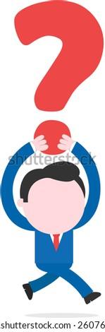 Vector faceless cartoon businessman running lifting big question mark overhead. - stock vector