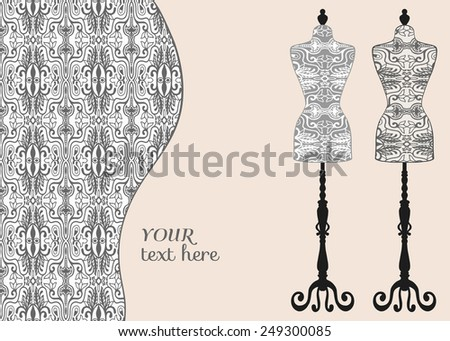 Vector fashion illustration with decorative geometric pattern. Vector vintage tailor's dummy set for female body, isolated elements for invitation card design.  - stock vector
