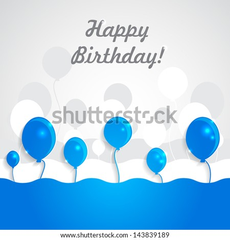 """Vector festive background with blue balloons and a greeting of """"happy birthday"""" - stock vector"""