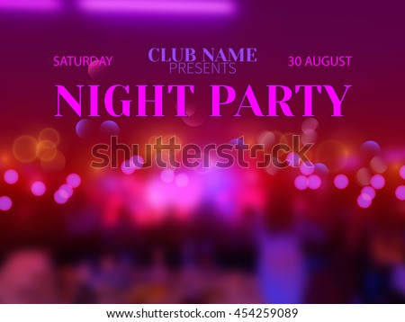 Vector festive banner design template for Club Night Party.Magic blurred disco background with bokeh effect and colorful crowd of people. - stock vector