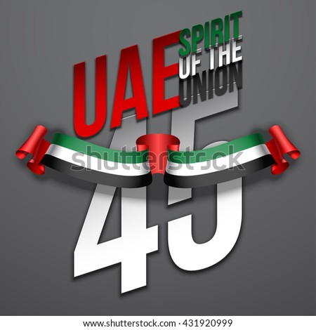 Vector festive banner logo. Spirit of the union logo. National Day logo. United Arab Emirates logo. UAE flag logo. Happy holiday logo. 45 anniversary logo. Dubai logo. Emirates logo. Abu Dhabi logo.