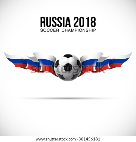 """vector festive design banner with flags of The Russia and an inscription """"Russia 2018 soccer championship"""" World Cup football sport game socker qualifying Tournament victory sporting - stock vector"""
