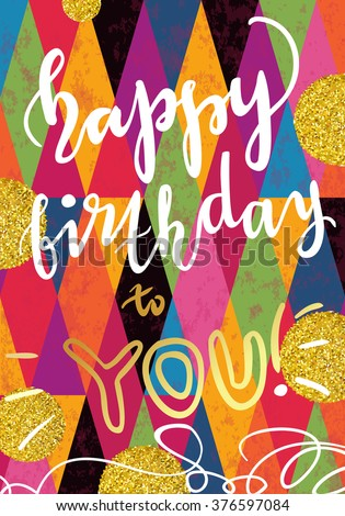 Vector Festive Happy Birthday Colorful Poster Trendy Glittering Gold Stardust Dots And Blots
