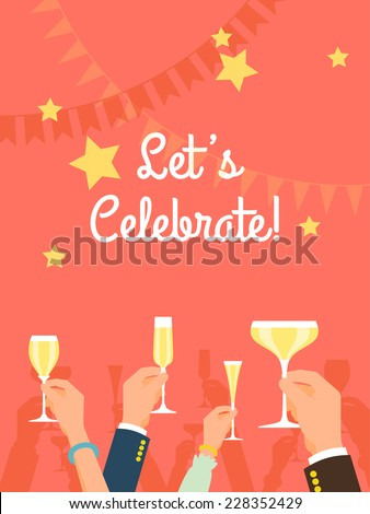 Vector flat modern invitation background on party time with multiple raised hands holding champagne glasses, cheering | Simple corporate celebration event background with 'Let's celebrate!' title - stock vector