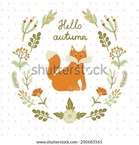 """Vector floral card with wreath from flowers, berries, leaves, branches, cute little fox and text """"Hello autumn"""". Vintage natural background - stock vector"""
