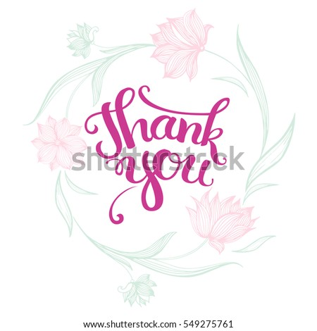 "Vector floral colorful cute background with hand drawn lettering. Modern brush calligraphy with ink illustration. Thanksgiving phrase for your design.""Thank you!""."