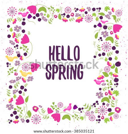 Vector floral frame in doodle style with flowers and leaves. Gentle floral frame hello spring, Floral frame background - stock vector