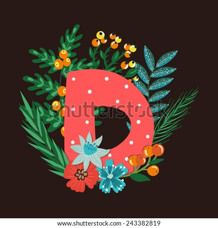 Vector floral letter made from leaves, branches, berries and flowers. Bright botanical alphabet. Vintage hand drawing character. Letter D. - stock vector