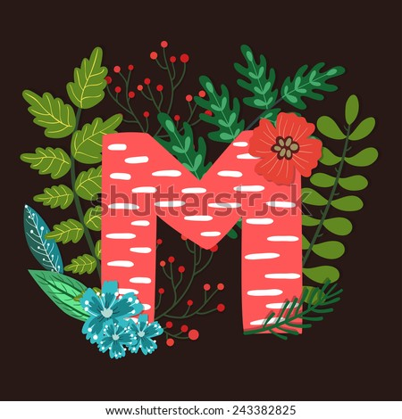 Vector floral letter made from leaves, branches, berries and flowers. Bright botanical alphabet. Vintage hand drawing character. Letter M. - stock vector