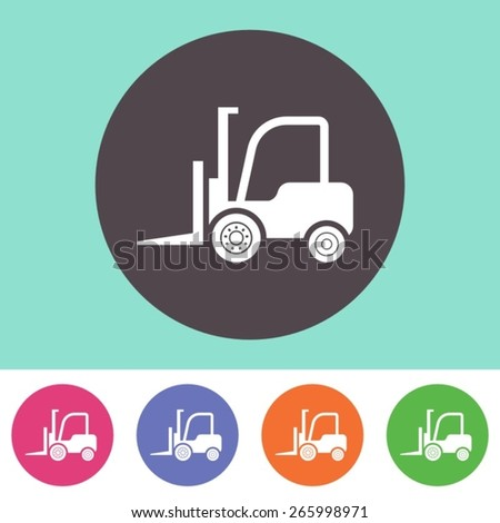 Vector forklift truck icon on round colorful buttons - stock vector