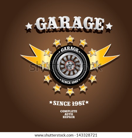 vector garage label with wheel. Vector automotive, motorcycle badge. Signs and labels. - stock vector