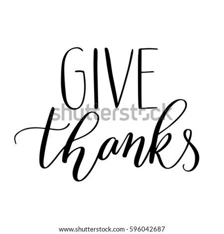 Vector Give Thanks Lettering Isolated On White Background
