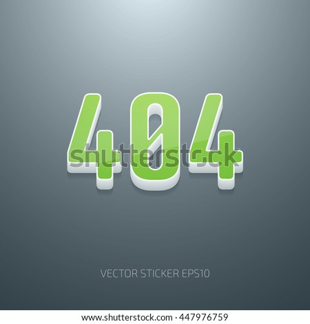 Vector glossy 3d 404 error sign. White and green plastic - stock vector