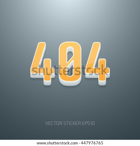 Vector glossy 3d 404 error sign. White and yellow plastic - stock vector