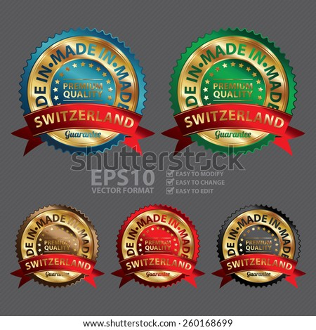 Vector : Gold Metallic Made in Switzerland Premium Quality Ribbon, Badge, Icon, Sticker, Banner, Tag, Sign or Label - stock vector