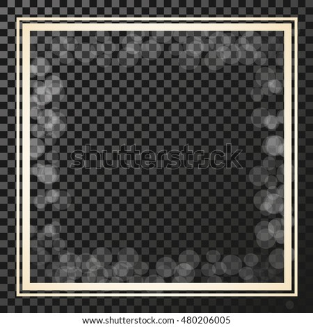 Vector golden square frame on the transparency background, border with glitter, stellar flare, shining reflections.