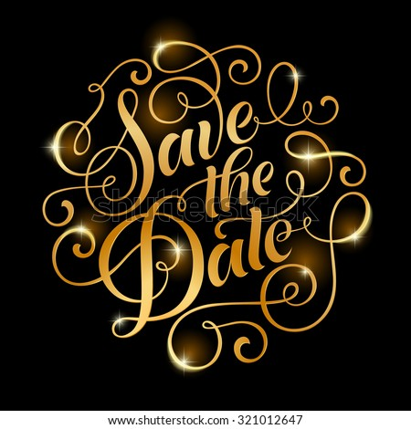 Vector golden text on black background stock photo photo vector vector golden text on black background save the date lettering for invitation wedding and stopboris Choice Image